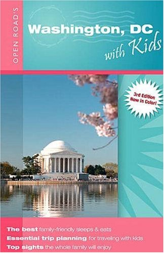 9781593600983: Open Road's Washington DC with Kids (Open Road Travel Guides)