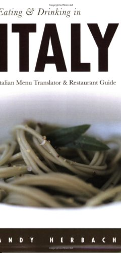 9781593601089: Eating & Drinking in Italy: Italian Menu Translator and Restaurant Guide (Open Road Travel Guides)