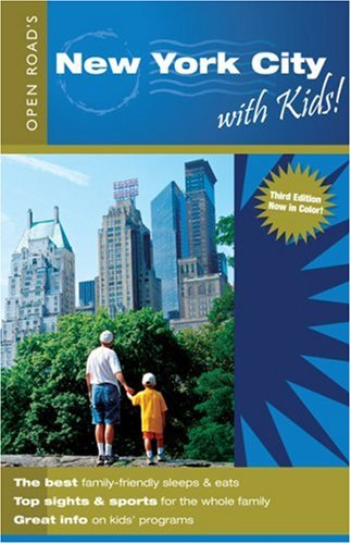 Open Road'S New York City With Kids: Wilson, Laurie Bain