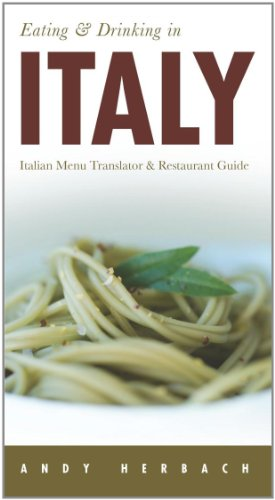 9781593601430: Eating & Drinking in Italy: Italian Menu Translator & Restaurant Guide (Open Road Travel Guides)