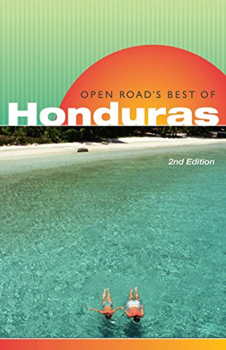 9781593601690: Open Road's Best of Honduras, 2nd Edition (Open Road Travel Guides)