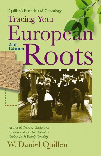 9781593601751: Tracing Your European Roots, 2E (Quillen's Essentials of Genealogy)