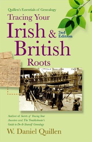 9781593601768: Tracing Your Irish & British Roots, 2E (Quillen's Essentials of Genealogy)
