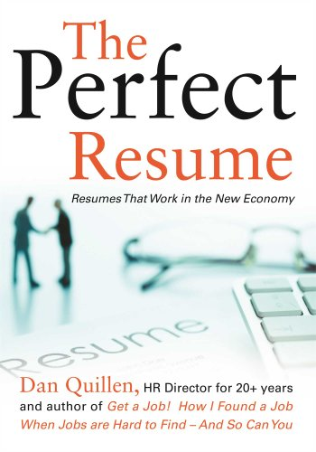 9781593601904: The Perfect Resume: Resumes That Work in the New Economy (Get a Job!)