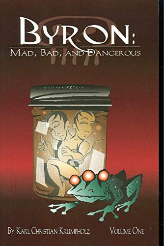 9781593620745: Byron: Mad, Bad and Dangerous, Vol. 1