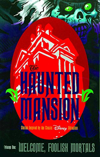 Haunted Mansion Volume 1: Welcome Foolish Mortal: Roman Dirge