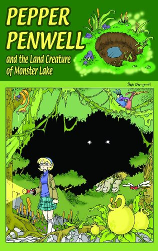Pepper Penwell and the Land Creature of Monster Lake (Pepper Penwell Investigations): Steph ...
