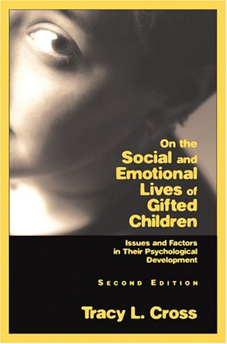9781593630027: On the Social and Emotional Lives of Gifted Children