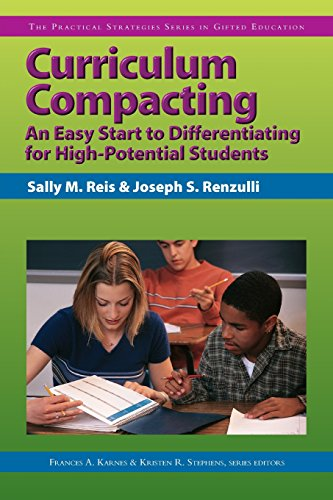 Curriculum Compacting: An Easy Start to Differentiating: Reis Ph.D., Sally,
