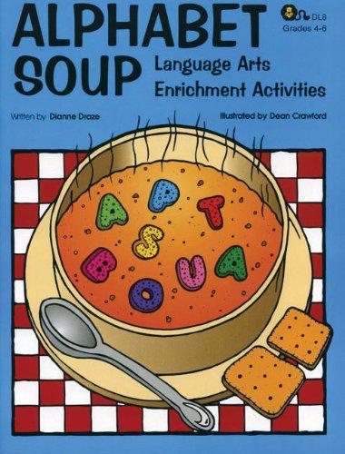 9781593630454: Alphabet Soup: Language Arts Enrichment Activities