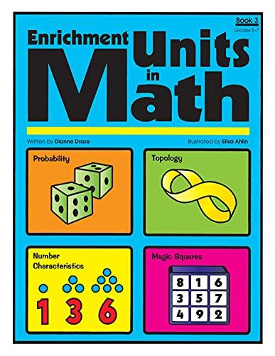 9781593630706: Enrichment Units in Math, Book 3, Grades 5-7