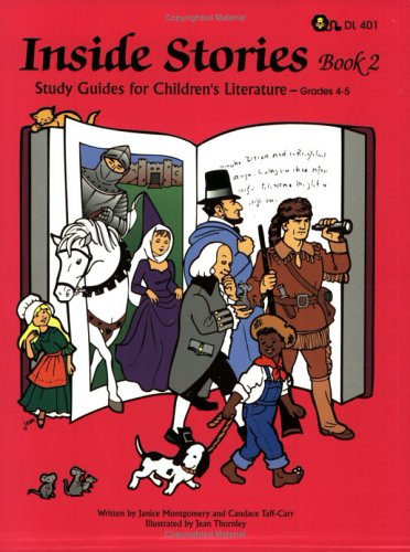 Inside Stories: Study Guides for Children's Literature (Book 2) (1593630786) by Janice Montgomery