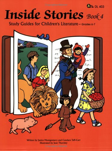 Inside Stories: Study Guides for Children's Literature (Book 4): Janice Montgomery