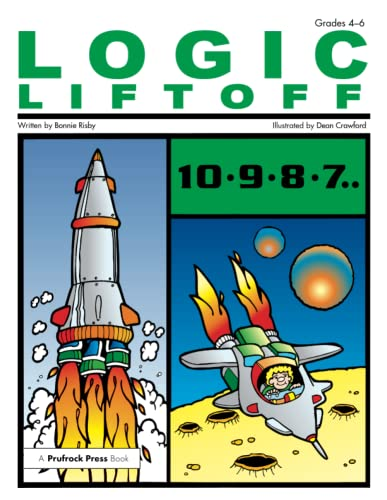 9781593630881: Logic Liftoff, Grades 4-6