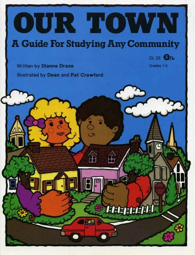 9781593631178: Our Town: A Guide for Studying Any Community