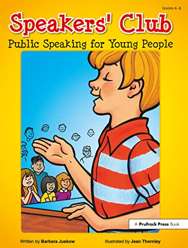 Speakers' Club: Public Speaking for Young People: Juskow, Barbara
