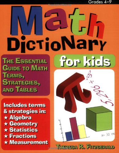 9781593631604: Math Dictionary for Kids: The Essential Guide to Math Terms, Strategies, and Tables (Grades 4-9)