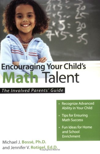 9781593631840: Encouraging Your Child's Math Talent: The Involved Parents' Guide (The Involved Parents' Guides) (The Involved Parents' Guides)