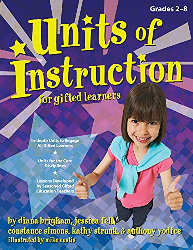 9781593631963: Units of Instruction for Gifted Learners