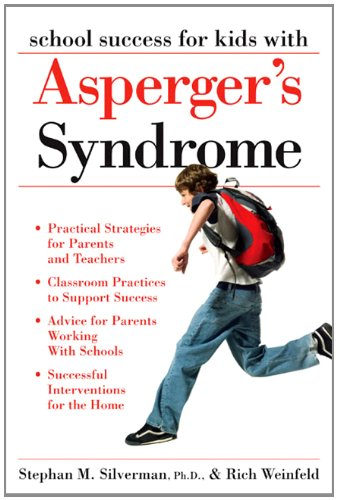 9781593632151: School Success for Kids with Asperger's Syndrome: A Practical Guide for Parents and Teachers
