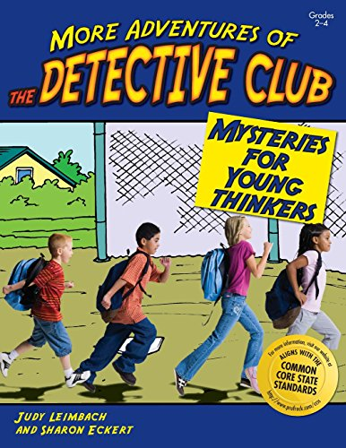 More Adventures of the Detective Club, Grades 2-4: Judy Leimbach