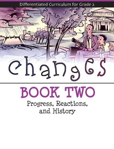 9781593632564: Changes Book 2: Progress, Reactions, and History (Differentiated Curriculum for Grade 2)