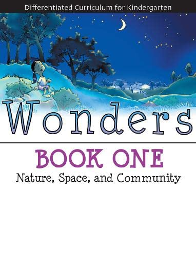 9781593632731: Wonders Book 1: Nature, Space, and Community (Differentiated Curriculum for Kindergarten)