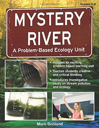 9781593633158: Mystery River: A Problem-Based Ecology Unit