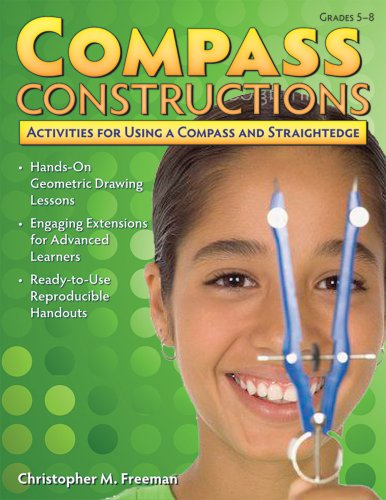 9781593633165: Compass Constructions: Activities for Using a Compass & Straightedge (Grades 5-8)