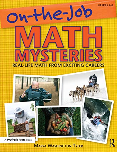 9781593633257: On the Job Math Mysteries: Real-life Math from Exciting Careers, Grades 4-8