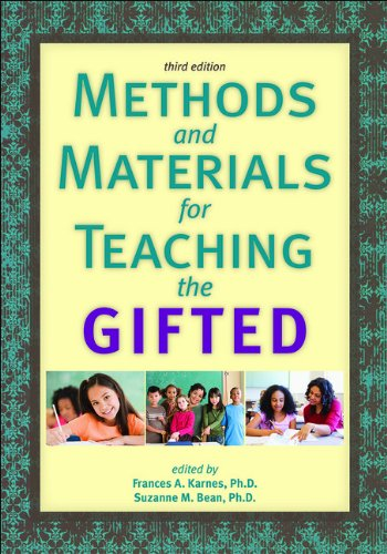 Methods and Materials for Teaching the Gifted: Frances A. Karnes;