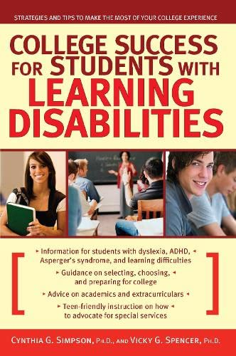 College Success for Students With Learning Disabilities: Strategies and Tips to Make the Most of ...