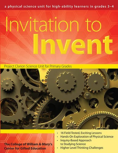 9781593633912: Invitation to Invent: A Third-Grade Physical Science Unit (William & Mary Units)