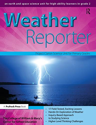 9781593633943: Weather Reporter: A Second-Grade Earth Science Unit (William & Mary Units)