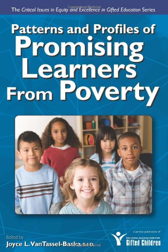9781593633967: Patterns and Profiles of Promising Learners From Poverty (The Critical Issues in Equity and Excellence in Gifted Education)