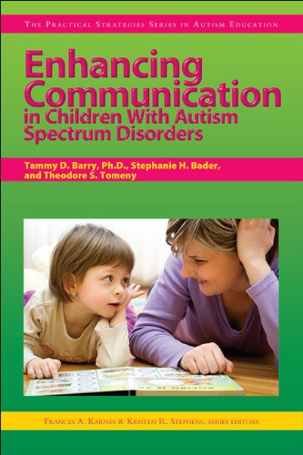 9781593634094: Enhancing Communication in Children With Autism Spectrum Disorders (Practical Strategies Series in Autism Education)