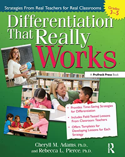 9781593634124: Differentiation That Really Works (Grades 3-5): Strategies from Real Teachers for Real Classrooms