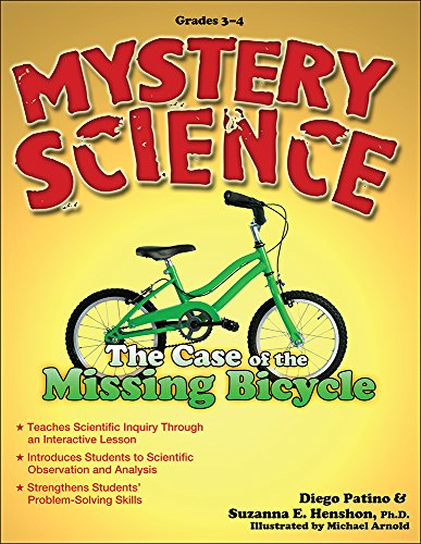 Mystery Science: the Case of the Missing Bicycle, Grades 3-4: Suzanna Henshon