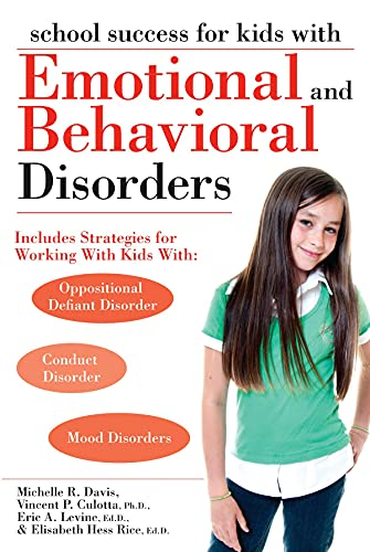 School Success for Kids with Emotional and Behavioral Disorders (Paperback): Michelle Davis