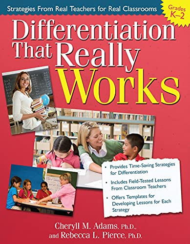 9781593634919: Differentiation That Really Works (Grades K-2): Strategies from Real Teachers for Real Classrooms