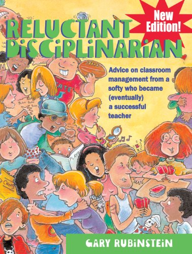 9781593635978: Reluctant Disciplinarian: Advice on Classroom Management from a Softy Who Became (Eventually) a Successful Teacher