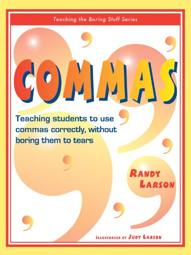 9781593636227: Commas: Teaching Students to Use Commas Correctly, Without Boring Them to Tears