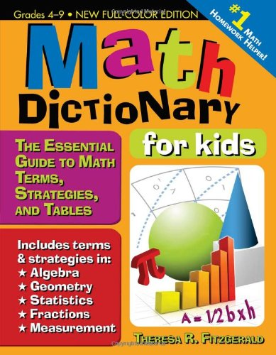 9781593636449: Math Dictionary for Kids: The Essential Guide to Math Terms, Strategies, and Tables
