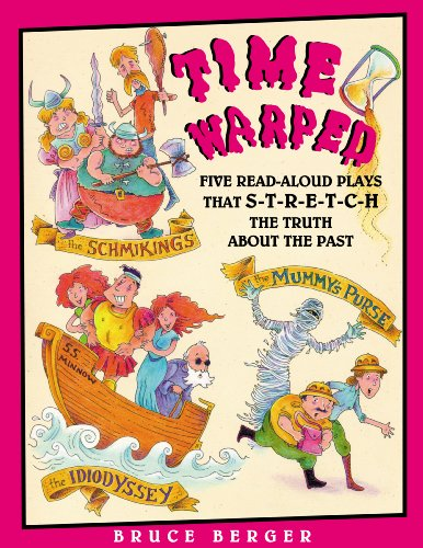 9781593636890: Time Warped: Five Read-Aloud Plays That Stretch the Truth About the Past