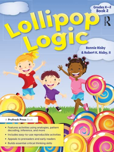 Lollipop Logic, Book 2 (Grades K-2): Risby, Bonnie; II,