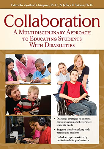 9781593637163: Collaboration: A Multidisciplinary Approach to Educating Students with Disabilities