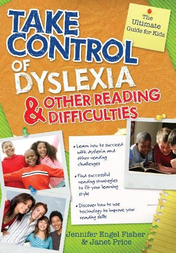 Take Control of Dyslexia and Other Reading Difficulties: Engel Fisher, Jennifer