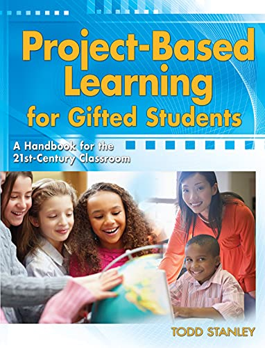 9781593638306: Project-Based Learning for Gifted Students: A Handbook for the 21st-Century Classroom