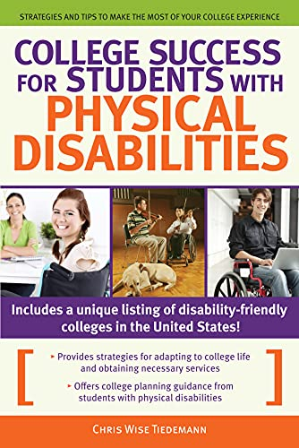 9781593638610: College Success for Students with Physical Disabilities