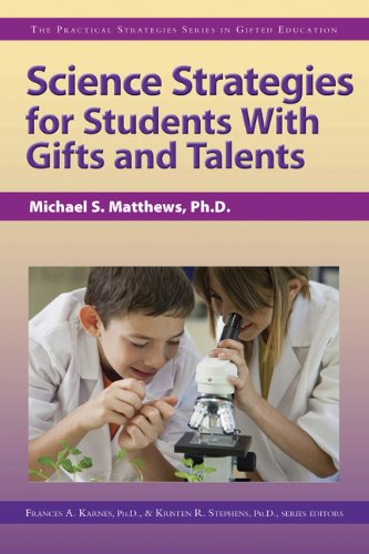 9781593638917: Science Strategies for Students with Gifts and Talents: The Practical Strategies Series in Gifted Education (Practical Strategies in Gifted Education)